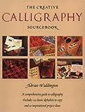 The Creative Calligraphy Sourcebook, Adrian Waddington, 0823005542