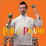 Perez Prado & His Orchestra