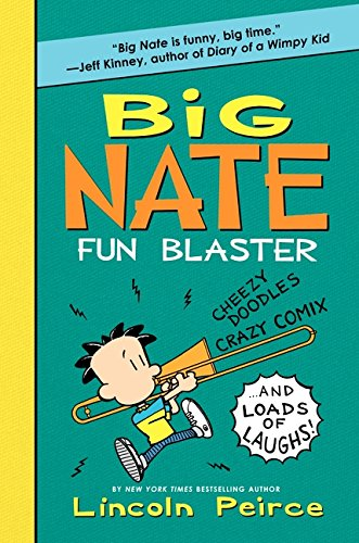 (Big Nate Fun Blaster: Cheezy Doodles, Crazy Comix, and Loads of Laughs! (Big Nate Activity Book))
