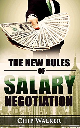 The New Rules of Salary Negotiation: Key Takeaways from the Top Books on Negotiations and Sales (English Edition)