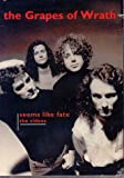 The Grapes of Wrath - Seems Like Fate: The Videos