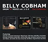 Drum 'n' Voice, Vols. 1, 2, 3 - The Collection (3CD) by Billy Cobham