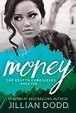 Money: A Hollywood Romance (The Keatyn Chronicles Book 10)