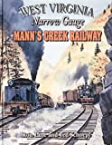West Virginia's Mann's Creek Railroad, Schnepf, Lane and Tec, Ron, 1883089379