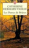 Les Dames de Brières - tome 1 par Hermary-Vieille
