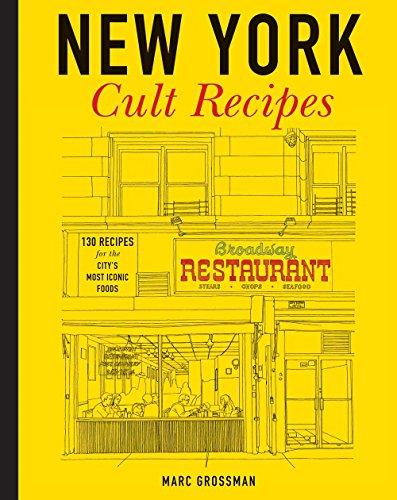 New York Cult Recipes by Marc Grossman