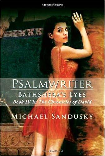 PSALMWRITER: THE CHRONICLES OF DAVID BOOK 2
