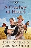 A Cowboy at Heart, Lori Copeland and Virginia Smith, 0736953418