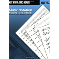 Music Notation: Preparing Scores and Parts book cover