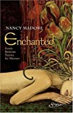 Enchanted: Erotic Bedtime Stories For Women (Erotic Fiction)