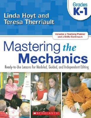 [(Mastering the Mechanics: Grades K-1: Ready-To-Use Lessons