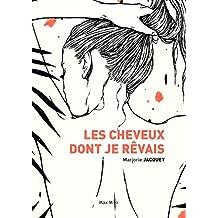Les cheveux dont je rêvais: Témoignage (French Edition)