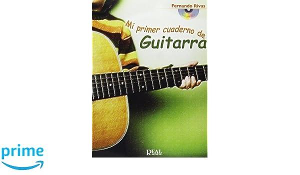 Mi Primer Cuaderno de Guitarra: Amazon.es: Fernando Rivas, Guitar: Libros