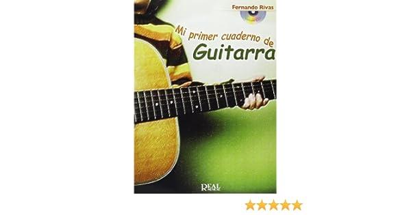 Mi Primer Cuaderno de Guitarra: Amazon.es: Rivas, Fernando, Guitar: Libros
