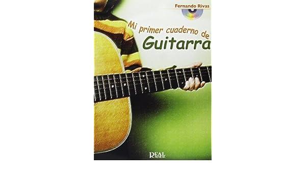 Mi primer cuaderno de guitarra con cd: Fernando Rivas: 9788438710326 ...