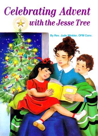 Celebrating Advent with the Jesse (Jesse Tree Catholic)