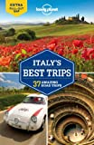 Lonely Planet Italy's Best Trips 1st Ed.: 1st Edition