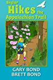 img - for Skylar Hikes the Appalachian Trail book / textbook / text book