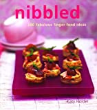 img - for Nibbled: 200 Fabulous Finger Food Ideas book / textbook / text book