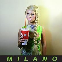 MILANO [Explicit]