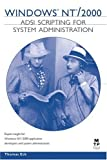 Windows NT/2000 ADSI Scripting for System Administration, Thomas Eck, 1578702194
