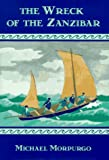The Wreck of the Zanzibar, Michael Morpurgo, 0670863602