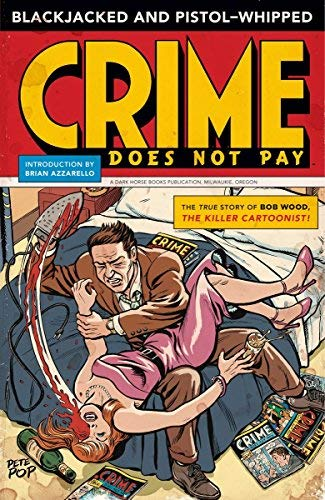 (Blackjacked and Pistol-Whipped: A Crime Does Not Pay)