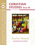 Christian Studies III, Teacher Manual