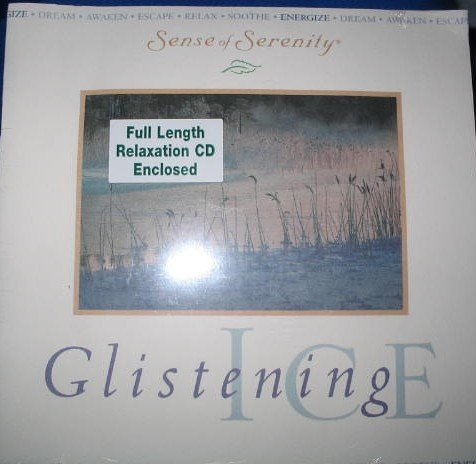 Glistening Ice (Sense of Serenity, Full Length Relaxation CD w/ Colored Guide!, Booklet 11)