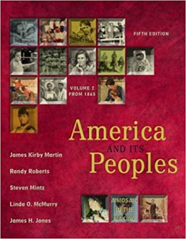 Book America and Its Peoples: A Mosaic in the Making, Vol. 2: From 1865