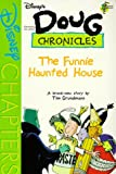 img - for Disney's Doug Chronicles: Funnie Haunted House - Book #6 book / textbook / text book