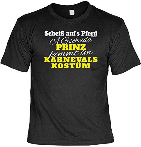 T Shirt   Scheiß Aufs Pferd   Prinz Kommt Im Karnevals Kostüm   Lustiges  Karneval