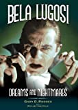 Bela Lugosi, Gary Rhodes and Richard Sheffield, 0977379817