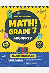 Introducing MATH! Grade 7 by ArgoPrep: 600+ Practice Questions + Comprehensive Overview of Each Topic + Detailed Video Explanations Included  | 7th Grade Math Workbook Paperback