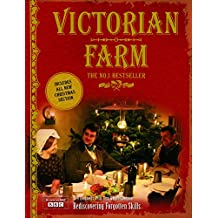 Victorian Farm - the classic book with a 16 page Christmas Supplement by Ruth Goodman (5-Oct-2009) Hardcover