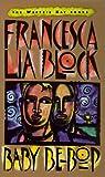Baby Be-Bop, Francesca Lia Block, 0613021037