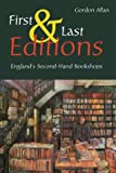 FIRST AND LAST EDITIONS: England's Second-hand Bookshops