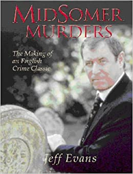Midsomer Murders - The Making of an English Crime Classic
