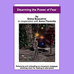 Disarming the Power of Fear