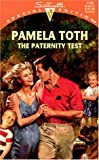 The Paternity Test, Pamela Toth, 0373241380
