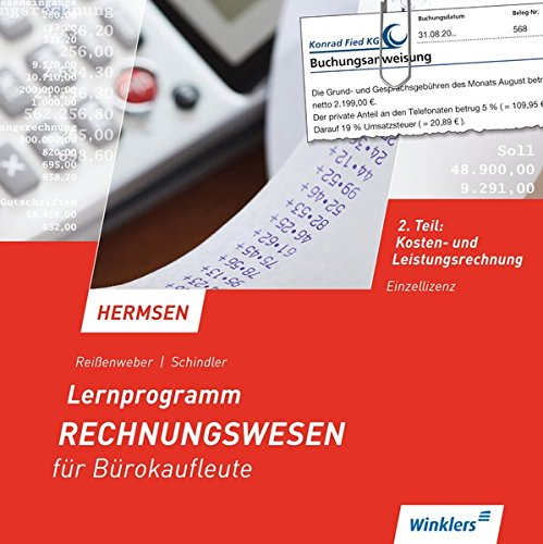 Lernprogramm zu Hermsen, Rechnungswesen für Bürokaufleute, Kaufmann / Kauffrau für Bürokommunikation: Rechnungswesen für Bürokaufleute und Kaufmann ... ... / Kauffrau für Bürokommunikation, Band 2)