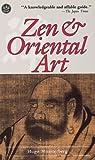 Zen and Oriental Art, Hugo Munsterberg, 0804819025
