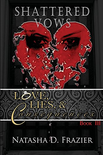 Books : Shattered Vows: Love, Lies & Consequences Book III