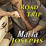 Road Trip: A Traveling Love Novella | Marla Josephs
