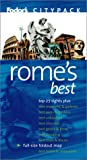 Rome's Best, Fodor's Travel Publications, Inc. Staff and Tim Jepson, 1400013577