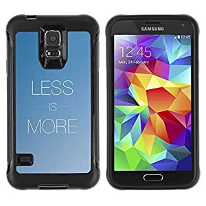 iKiki Tech / Estuche rígido - More Less Text Inspirational Minimalism Blue - Samsung Galaxy S5 SM-G900