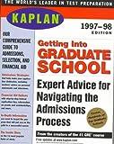 Getting into Graduate School 1998, Kaplan Educational Center Staff, 0684836882