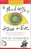 Madness of Adam and Eve