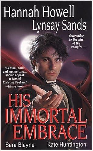 His Immortal Embrace (Zebra Historical Romance): Hannah