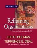 """""""Reframing Organizations - Artistry, Choice, and Leadership"""" av Lee G. Bolman"""